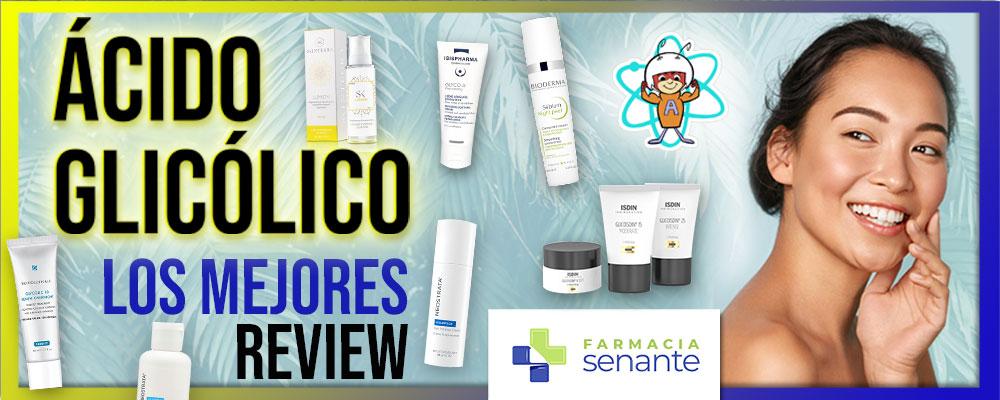 opiniones mejores productos con acido glicolico farmacia